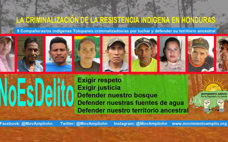 MÁS DE 100 ORGANIZACIONES A NIVEL MUNDIAL CONDENAN CRIMINALIZACIÓN DE 9 INDÍGENAS TOLUPANES EN HONDURAS.